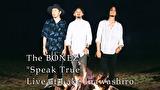 "The BONEZ""Speak True"" Live at Lake Inawashiro"