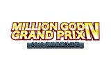 【特番】MILLION GOD GRAND PRIX Ⅳ 前編