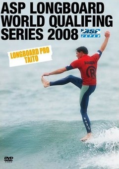 ASP LONGBOARD WORLD QUALIFYING SERIES 2008
